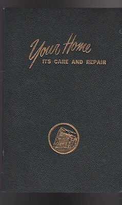 Prudential Insurance Your Home Its Care & Repair Book 1950s ASBESTOS