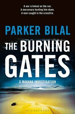 The Burning Gates: A Makana Investigation by Bilal, Parker Book The Cheap Fast