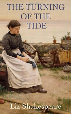 The Turning of the Tide by Shakespeare, Liz Paperback Book The Cheap Fast Free