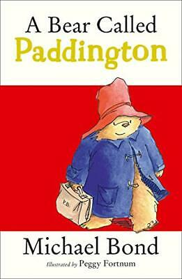 A Bear Called Paddington by Bond, Michael Paperback Book