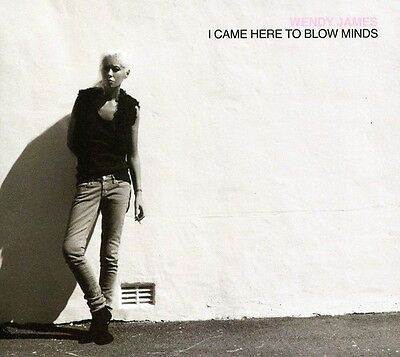 Wendy James - I Came Here to Blow Minds [New CD]