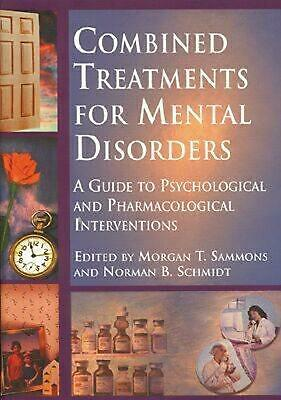 Combined Treatments for Mental Disorders: A Guide to Psychological and Pharmacol