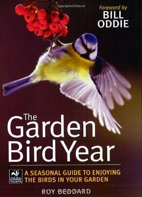The Garden Bird Year (Wildlife Trusts) by Beddard, Roy Paperback Book The Cheap