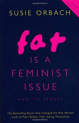 Fat Is A Feminist Issue by Orbach, Susie Paperback Book The Cheap Fast Free Post