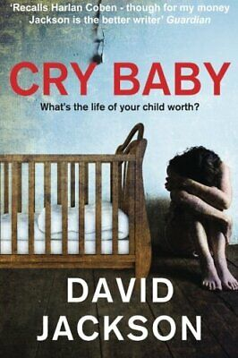 Cry Baby by Jackson, David Book The Cheap Fast Free Post