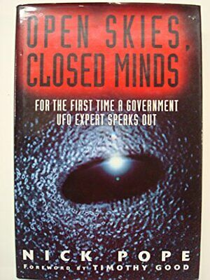 Open Skies, Closed Minds: Official Reactions to the UF... by Pope, Nick Hardback