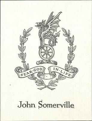 John Somerville. Wyvern. Dragon.   Fear God in life.   Bookplate Qi.237