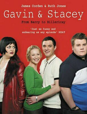 Gavin and Stacey: From Barry to Billericay by Jones, Ruth Paperback Book The