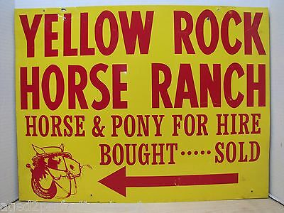Vtg Yellow Rock Horse Ranch Advertising Sign Horse & Pony for Hire Bought Sold