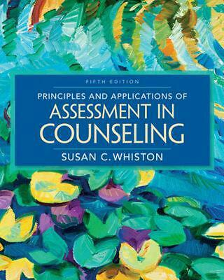 Principles and Applications of Assessment in Counseling by Susan C. Whiston (Eng
