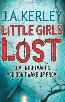 Little Girls Lost (Carson Ryder, Book 6) by Kerley, J. A. Paperback Book The