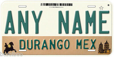 Durango Mexico Any Name Number Novelty Auto Car License Plate C01