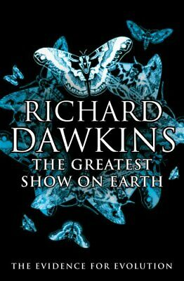 The Greatest Show on Earth: The Evidence for Evolution by Dawkins, Richard Book