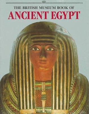 The British Museum Book of Ancient Egypt by Stephen Quirke