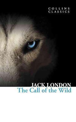 Collins Classics: The Call of the Wild by Jack London (English) Paperback Book F