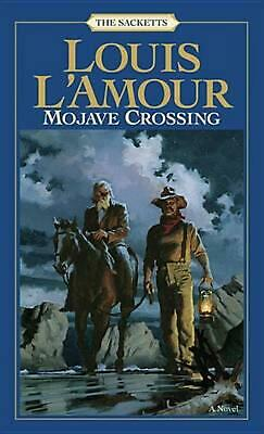 Mojave Crossing by Louis L'Amour (English) Mass Market Paperback Book Free Shipp