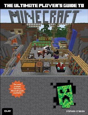 The Ultimate Player's Guide to Minecraft, O'Brien, Stephen Book The Cheap Fast