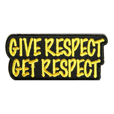 Embroidered Give Respect Get Respect Sew or Iron on Patch Biker Patch
