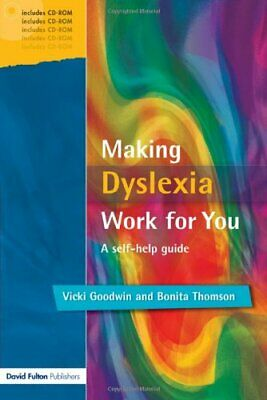Making Dyslexia Work for You: A Self-h... by Thomson, Bonita Mixed media product