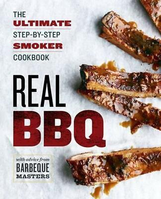 Real BBQ: The Ultimate Step-By-Step Smoker Cookbook by Rockridge Press (English)