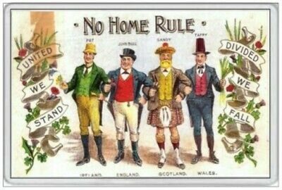 No Home Rule Fridge Magnet Ulster 1690 Loyalist Ireland Orange Man King Billy