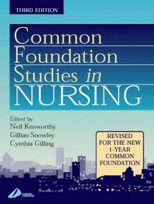 Common Foundation Studies in Nursing by Gilling, Cynthia Paperback Book The