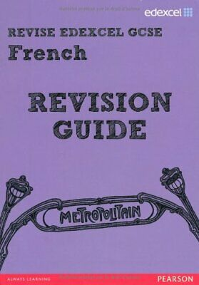 REVISE EDEXCEL: Edexcel GCSE French Revision Guide (REVISE Ede... by McNab, Rosi
