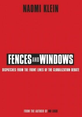 Fences and Windows: Dispatches from the Frontlines ... by Klein, Naomi Paperback