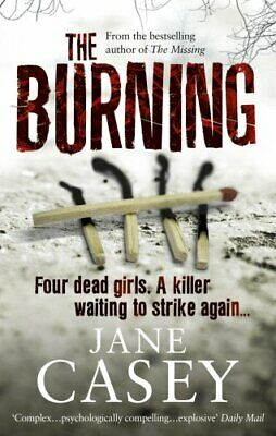 The Burning: (Maeve Kerrigan 1) by Casey, Jane Paperback Book The Cheap Fast