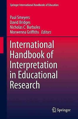International Handbook of Interpretation in Educational Research (English) Hardc