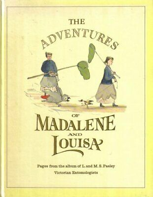 Adventures of Madalene and Louisa by Pasley, M.S. Hardback Book The Cheap Fast