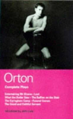 "Complete Plays: ""Entertaining Mr. Sloane"", ""Loot"", ""W... by Orton, Joe Paperback"