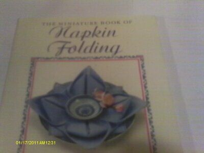 The Miniature Book of Napkin Folding by Smith, Suzy Hardback Book The Cheap Fast