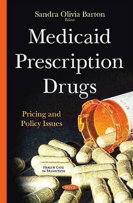 Medicaid Prescription Drugs: Pricing & Policy Issues Hardcover Book Free Shippin