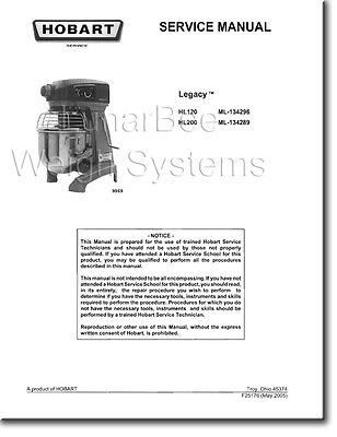 Hobart HL120 HL200 Mixer Operator Parts and Service Manuals Complete
