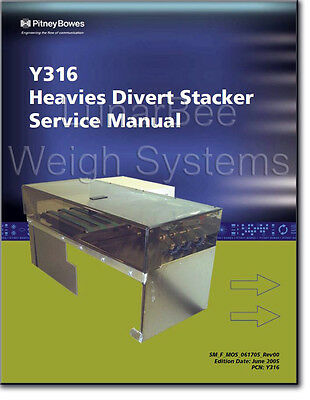 Pitney Bowes Y316 Heavies Divert Stacker Parts and Service Manuals