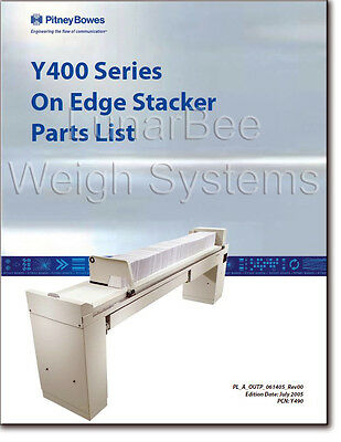 Pitney Bowes Y400 Series On Edge Stacker Parts List Manual