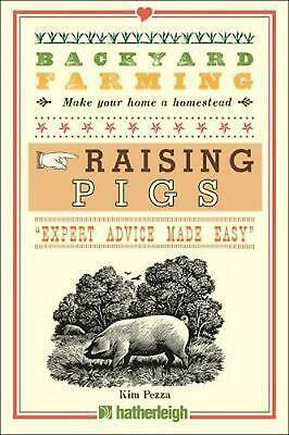 Backyard Farming: Raising Pigs by Kim Pezza (English) Paperback Book Free Shippi