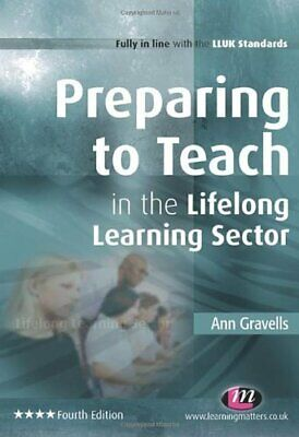 Preparing to Teach in the Lifelong Learning Sector... by Gravells, Ann Paperback