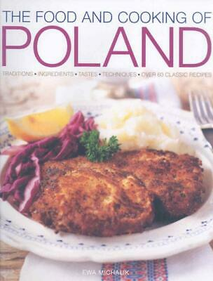 The Food And Cooking Of Poland - Michalik Ewa (Hardcover) New
