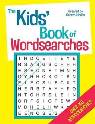 The Kids' Book of Wordsearches by Moore, Gareth Book The Cheap Fast Free Post