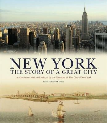 New York: The Story of a Great City by Sarah Henry Hardcover Book