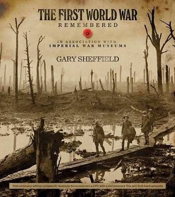 The First World War Remembered by Gary Sheffield Book & Merchandise Book