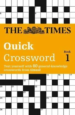 The Times Quick Crossword Book 1: 80 Genera... by The Times Mind Games Paperback