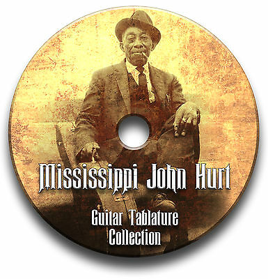 Mississippi John Hurt Blues Guitar Tabs Tablature Song Book Software Cd