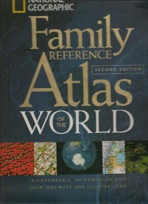 Family Reference Atlas of the World Second Edition. by National Geographic Book