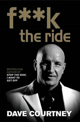 F**k the Ride by Courtney, Dave Hardback Book The Cheap Fast Free Post