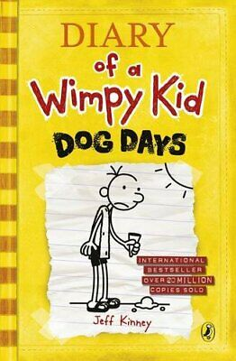 Dog Days: Diary of a Wimpy Kid (Book 4) by Kinney, Jeff Hardback Book
