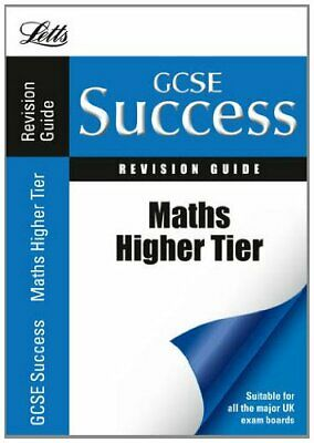 Maths - Higher Tier: Revision Guide (Letts GCSE Success) by VARIOUS Paperback
