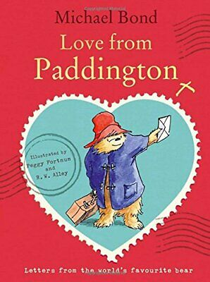 Love from Paddington by Bond, Michael Book The Cheap Fast Free Post